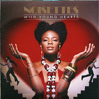 THE NOISETTES - Wild Young Hearts