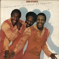 THE O'JAYS - Travelin' At The Speed Of Thought