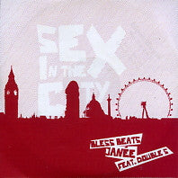 BLESS BEATS - Sex In The City