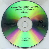 ARMAND VAN HELDEN + A-TRAK PRESENT DUCK SAUCE - Anyway