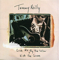 TOMMY REILLY - Grab Me By The Collar / Kick The Covers