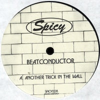 BEATCONDUCTOR - Another Trick In The Wall / Funky Boogie / Willow Man