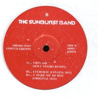 JOEY NEGRO PRESENTS SUNBURST BAND - Thin Air / Everyday / U Make Me So Hot