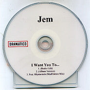 JEM - I Want You To...