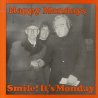 HAPPY MONDAYS - Smile! It's Monday