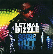 LETHAL BIZZLE - Going Out Tonight