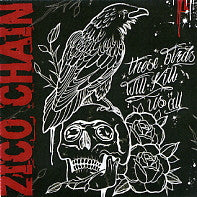 ZICO CHAIN - These Birds Will Kill Us All