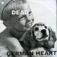 DEAD KIDS - German Heart