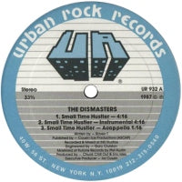 THE DISMASTERS - Small Time Hustler / You Must Be Crazy