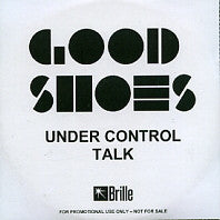 GOOD SHOES - Under Control