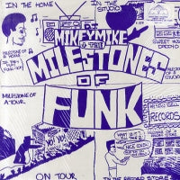 D.J. MIKEY MIKE & THE MILESTONES OF FUNK - D.J. Mikey Mike & The Milestones Of Funk