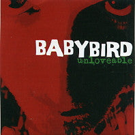 BABYBIRD - Unloveable