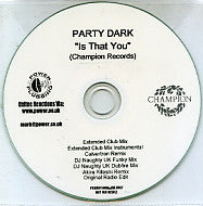 PARTY DARK - Is That You