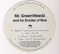MR. GREENWEEDZ AND HIS SHADES OF BLUE	 - Tempest
