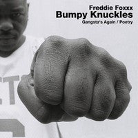 FREDDIE FOXXX (BUMPY KNUCKLES) - Gangsta's Again / Poetry