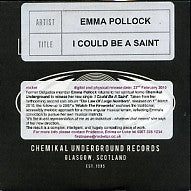EMMA POLLOCK - I Could Be A Saint