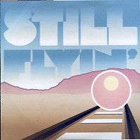 STILL FLYIN - Runaway Train II