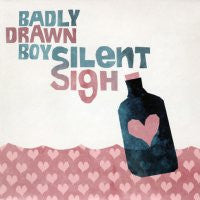 BADLY DRAWN BOY - Silent Sigh