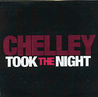 CHELLEY - Took