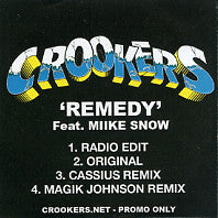CROOKERS - Remedy Feat. Miike Snow