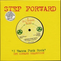 "VARIOUS - I Wanna Punk Rock - The Step Forward 7"" Singles Collection"