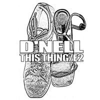D'NELL - This Thing / E2