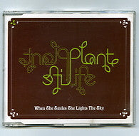PLANT LIFE - When She Smiles She Lights The Sky