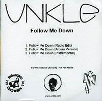 UNKLE - Follow Me Down