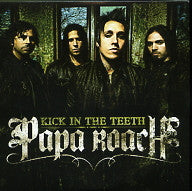 PAPA ROACH - Kick In The Teeth