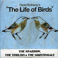 DAVID ROTHERAY - The Sparrow, The Thrush & The Nightingale