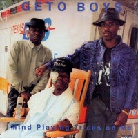 THE GETO BOYS - Mind Playing Tricks On Me