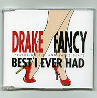 DRAKE - Fancy / Best I Ever Had