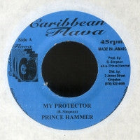 PRINCE HAMMER - My Protector / Protect Me