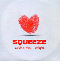 SQUEEZE - Loving You Tonight
