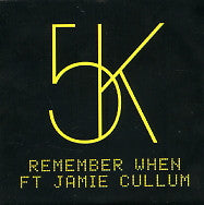5K - Remember When Ft. Jamie Cullum