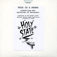 HOLY STATE - Medicine Hat / Sultan Of Sentiment