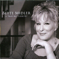 BETTE MIDLER  - Is That All There Is?