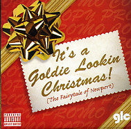 GOLDIE LOOKIN CHAIN - It's A Goldie Lookin Christmas! (The Fairytale Of Newport)