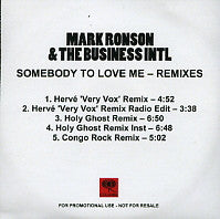 MARK RONSON & THE BUSINESS INTL - Somebody To Love Me Featuring Boy George And Andrew Wyatt