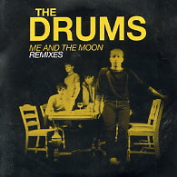 THE DRUMS - Me And The Moon Remixes