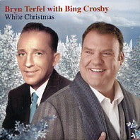 BRYN TERFEL WITH BING CROSBY - White Christmas