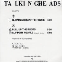 TALKING HEADS - Burning Down The House / Pull Up The Roots / Slippery People