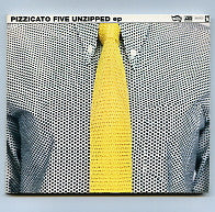 PIZZICATO FIVE - Unzipped EP