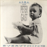 A.S.H.A. PRESENTS PETER GAST - Everything