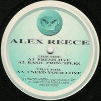 ALEX REECE - Fresh Jive / Basic Principles / I Need Your Love