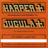 ROY HARPER & JIMMY PAGE - Whatever Happened To Jugula ?