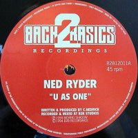NED RYDER - U As One / Lift Off