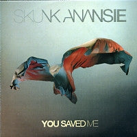 SKUNK ANANSIE - You Saved Me
