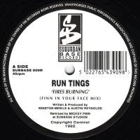 RUN TINGS - Fires Burning / Tribe Vibe (Remixes)