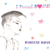 DARLENE DAVIS - I Found Love